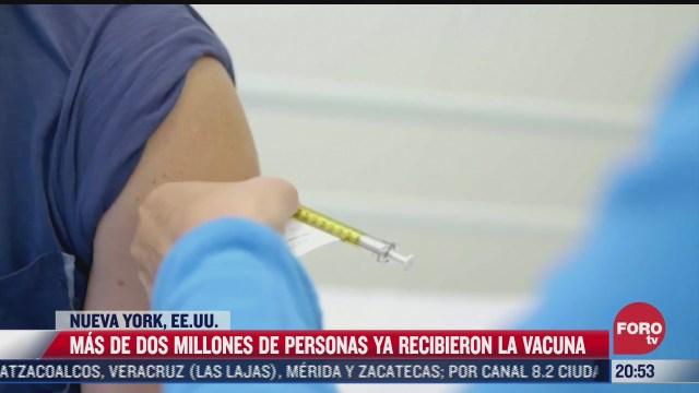 mas de 2 millones de personas ya recibieron vacuna covid 19 en ny