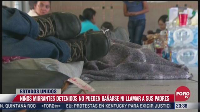 ninos migrantes detenidos no pueden banarse ni llamar a sus padres en eeuu