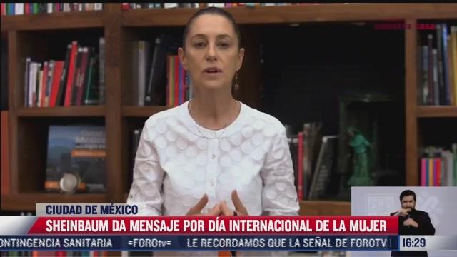 sheinbaum da mensaje por dia internacional de la mujer
