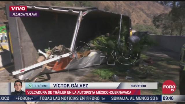 vuelca trailer en la autopista mexico cuernavaca hoy