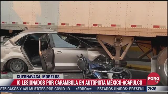 carambola deja 10 lesionados en la autopista mexico acapulco