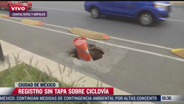 ciclovia de la avenida chapultepec cuenta con varios registros sin tapa