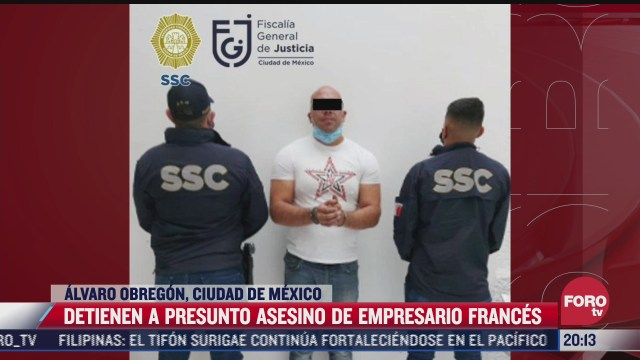 detienen a presunto asesino de empresario frances en cdmx