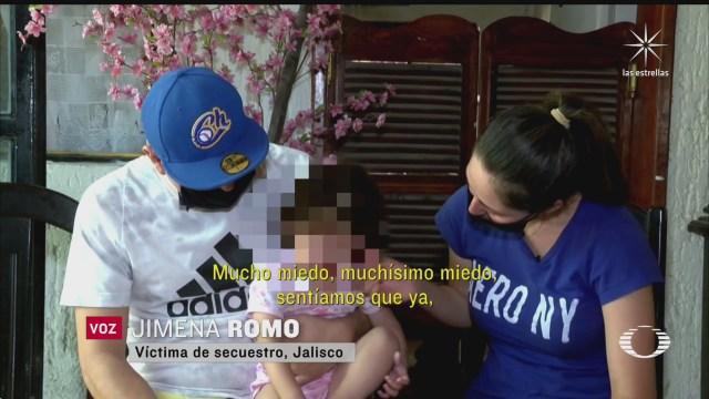 familia secuestrada en jalisco relata momentos durante su cautiverio