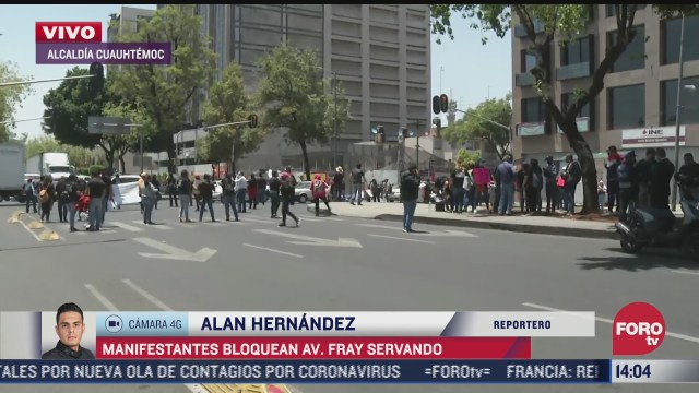 manifestantes bloquean av fray servando en la alcaldia cuauhtemoc