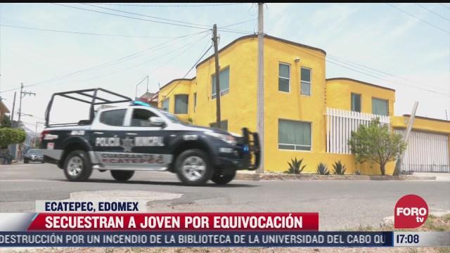 secuestran a joven por equivocacion en ecatepec