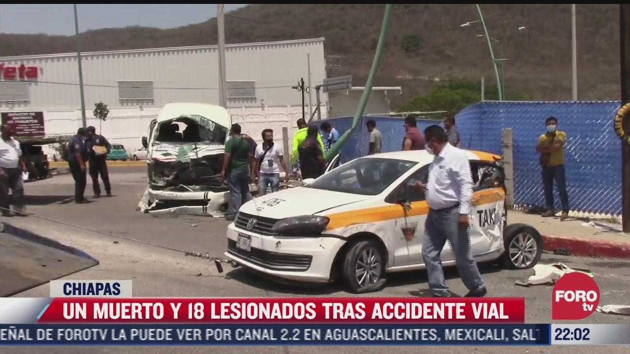un muerto y 18 lesionados tras accidente vial en chiapas
