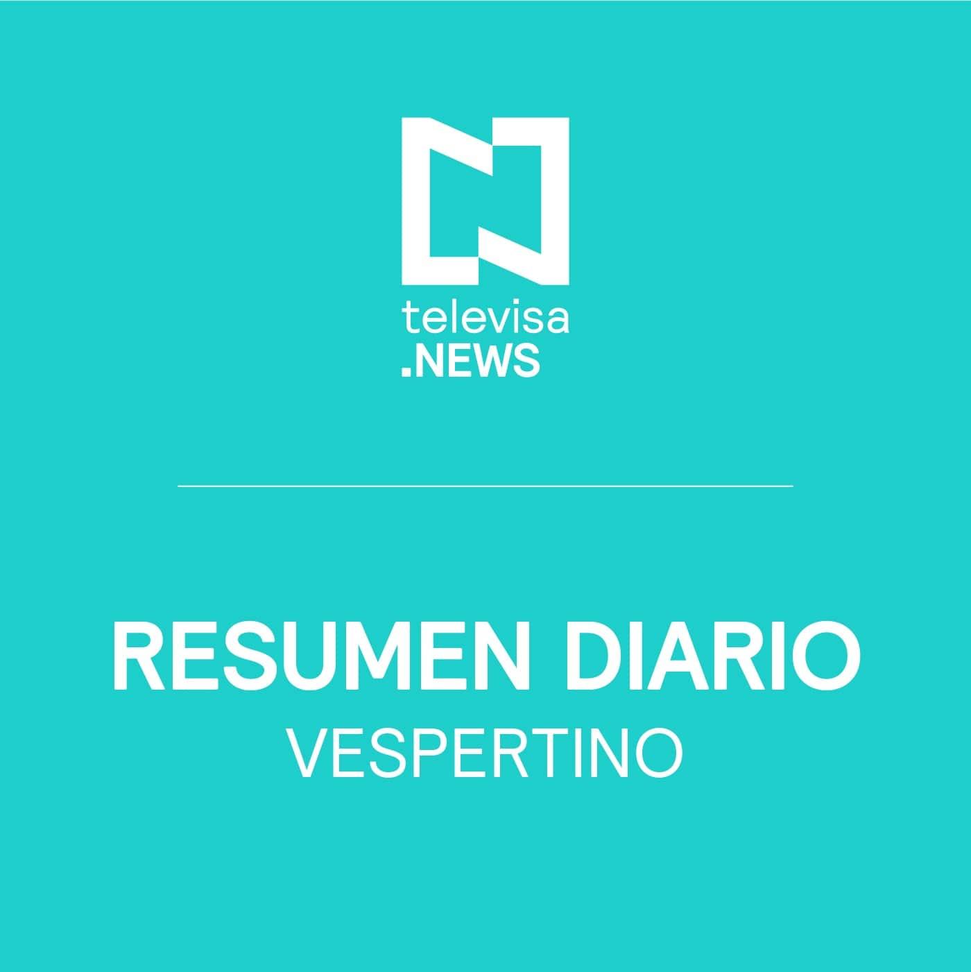 Últimas Noticias de la tarde de Televisa News