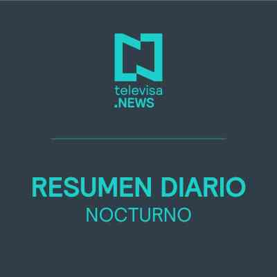 Últimas Noticias de la noche de Televisa News