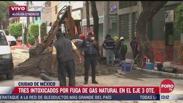 controlan fuga de gas en eje 3 oriente hay tres intoxicados
