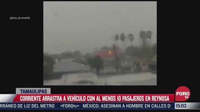 corriente arrastra auto con 10 pasajeros en tamaulipas