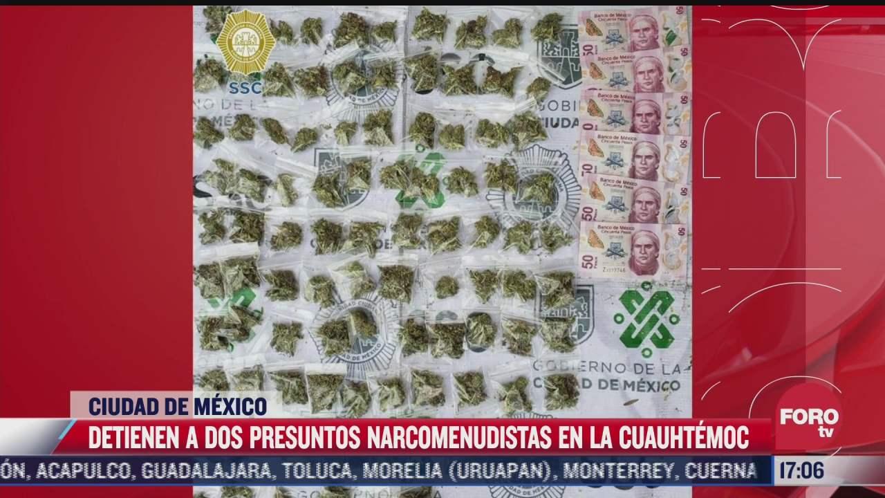 detienen a dos presuntos narcomenudistas en la alcaldia cuauhtemoc