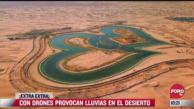 extra extra con drones provocaran lluvias en el desierto