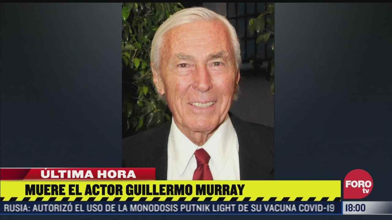 muere el actor argentino guillermo murray