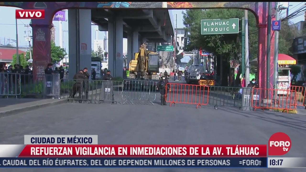 refuerzan vigilancia en inmediaciones de la avenida tlahuac