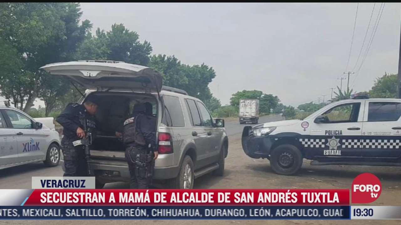 secuestran a madre de alcalde de san andres tuxtla veracruz