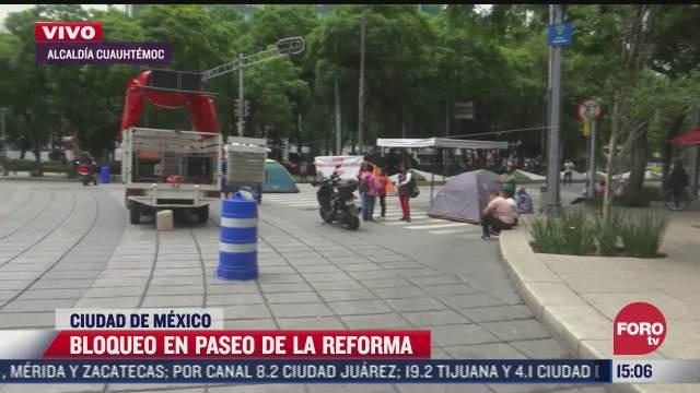 bloquean avenida paseo de la reforma