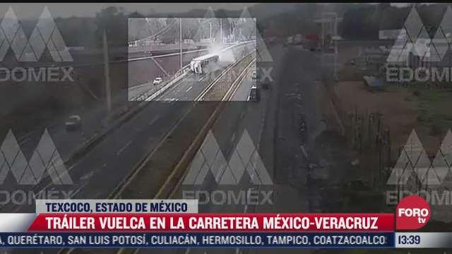 camaras graban volcadura de trailer en texcoco estado de mexico