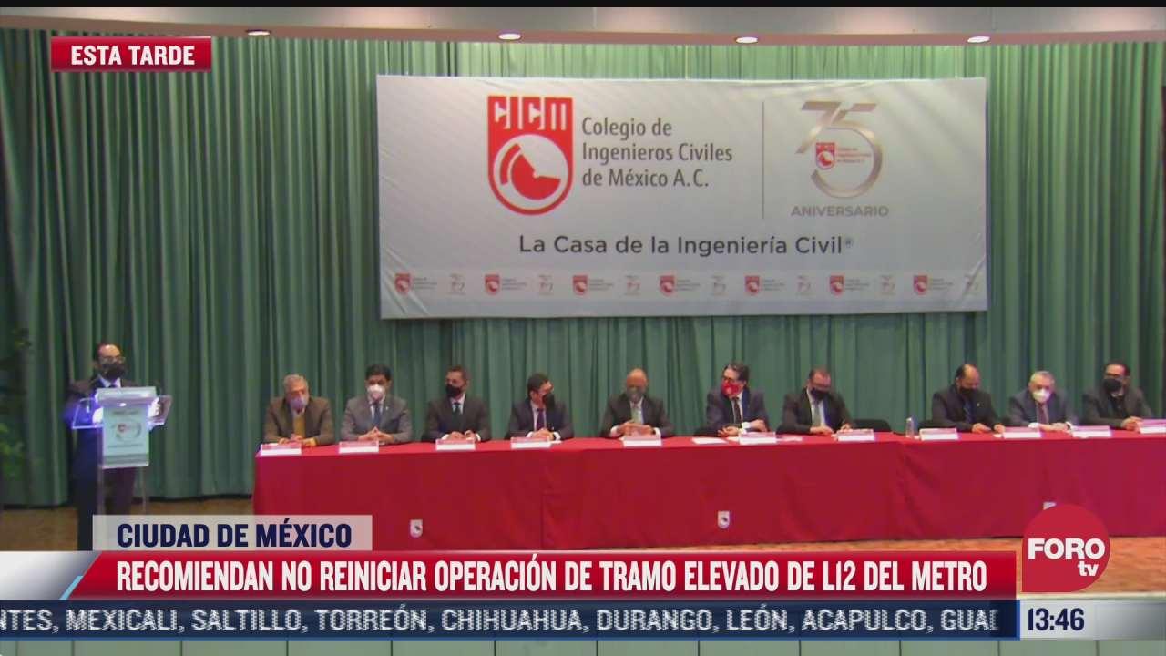 colegio de ingenieros civiles de mexico recomienda no reiniciar operaciones en l