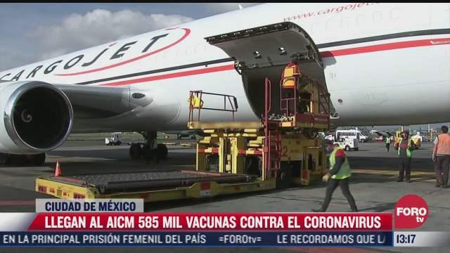 llegan a mexico 585 mil vacunas covid 19 de pfizer biontech