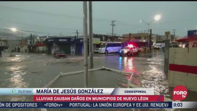 lluvias causan danos en municipios de nuevo leon