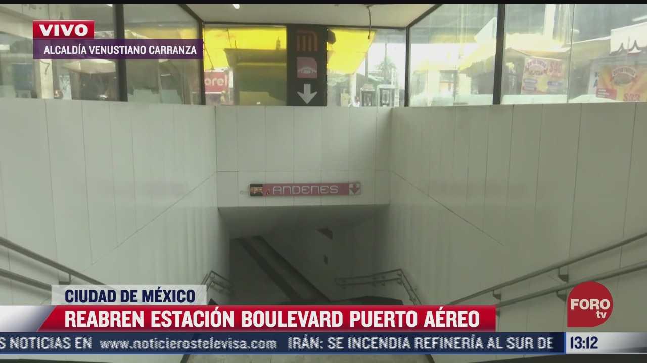 reabren estacion boulevard puerto aereo de la linea 1 del metro cdmx