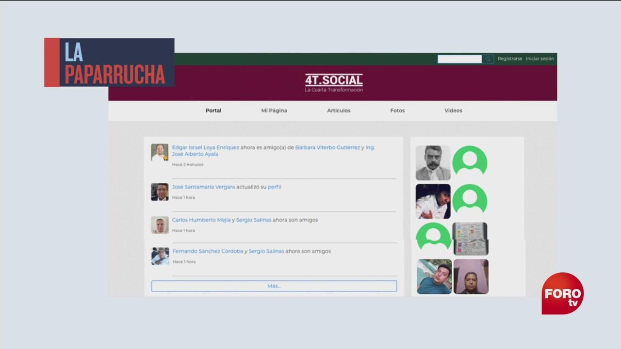 recibiste invitacion para formar parte de la red social de la 4t la paparrucha del dia