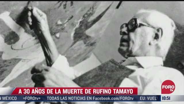 se cumplen 30 anos de la muerte de rufino tamayo