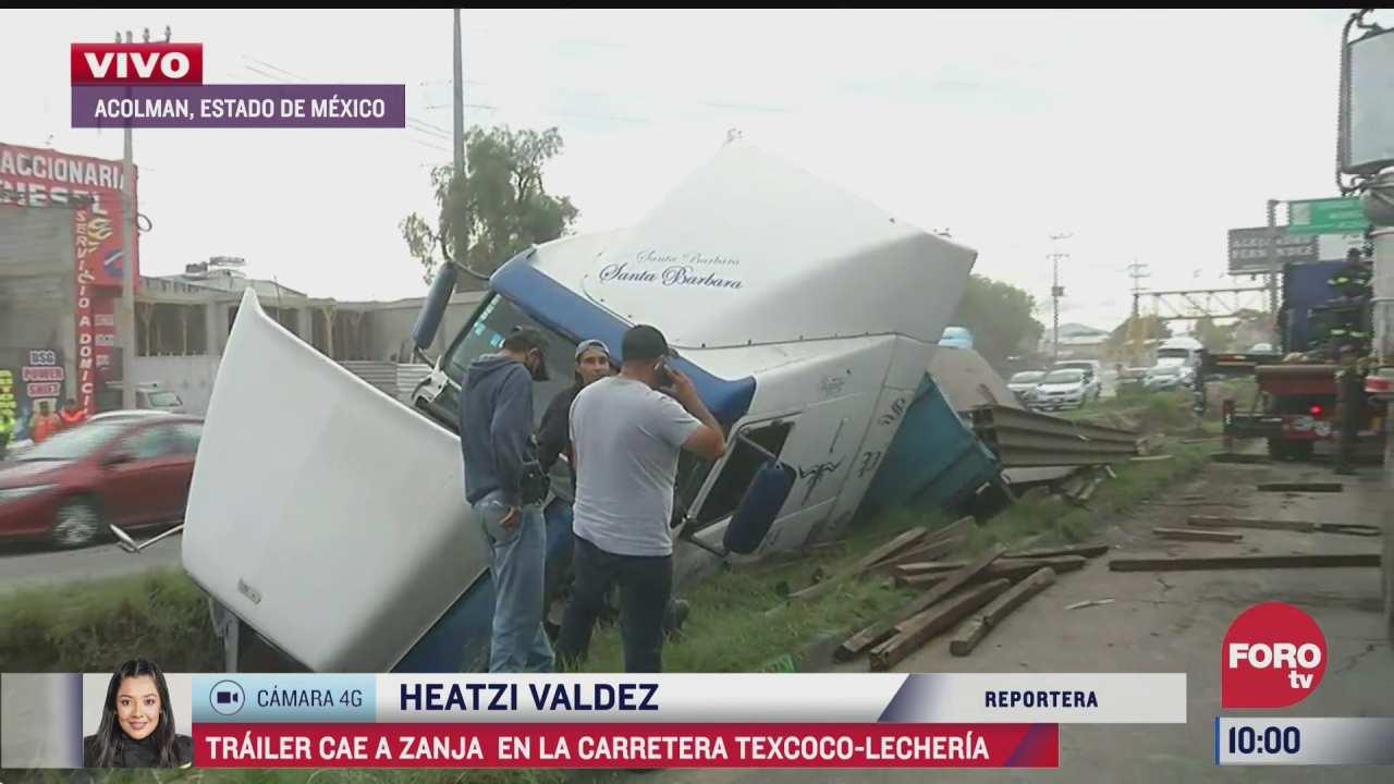 trailer cae a zanja en la carretera texcoco lecheria