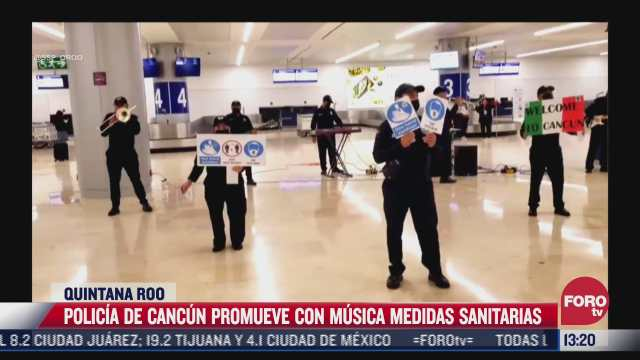 autoridades de cancun promueven medidas sanitarias con musica