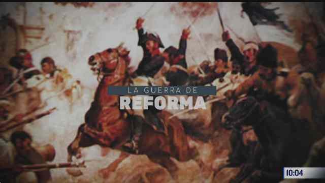la guerra de reforma