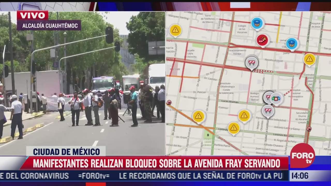 manifestantes realizan bloqueo en avenida fray servando