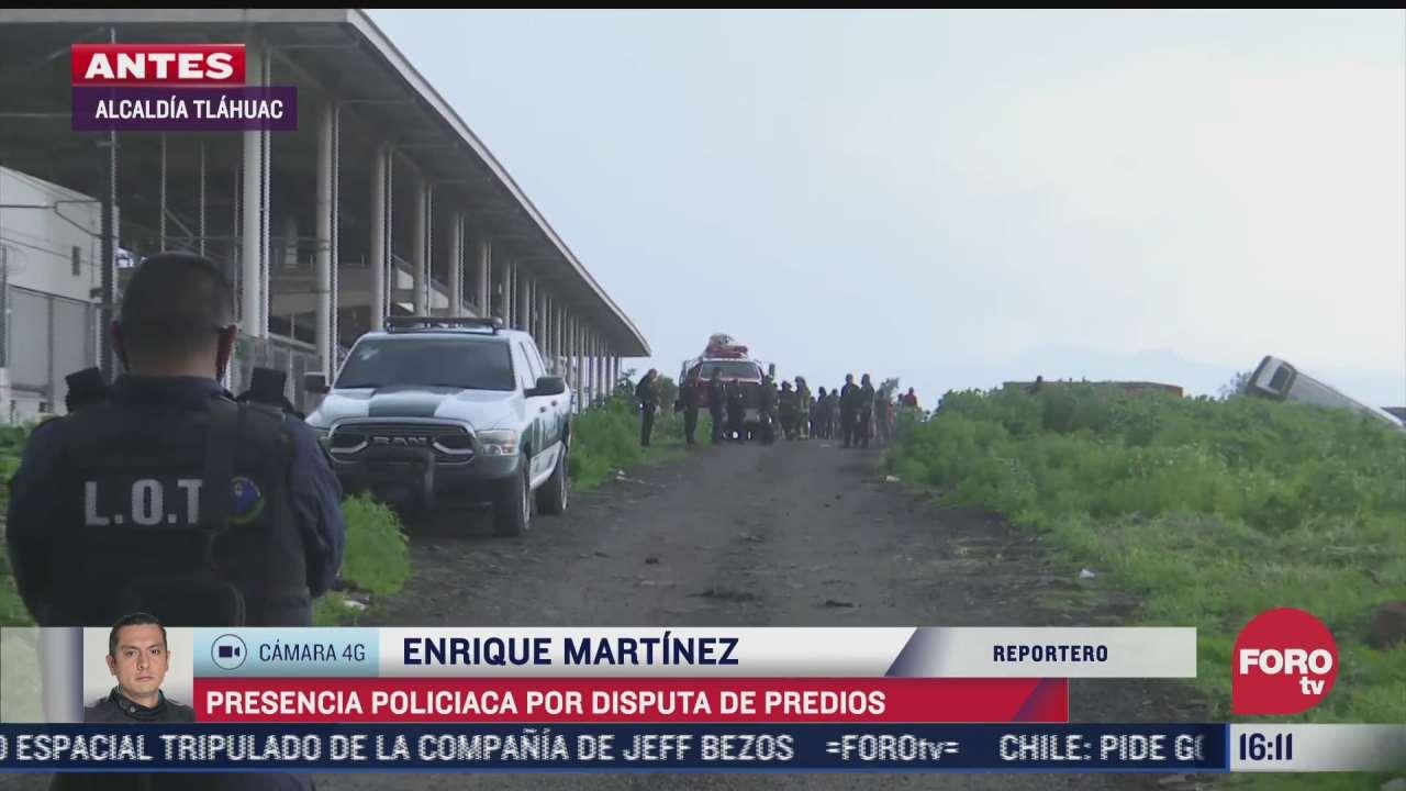 movilizacion policiaca en tlahuac por disputa de predio ejidal