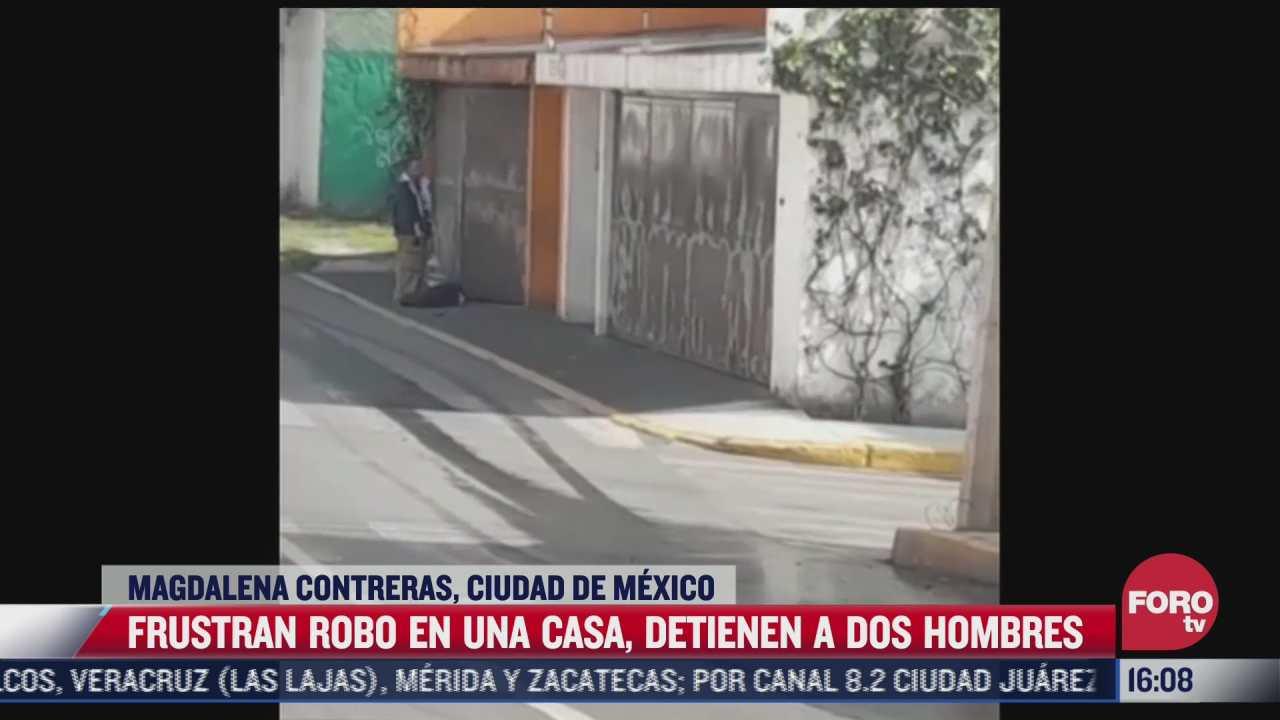 policia de cdmx frustra robo a casa habitacion en la magdalena contreras