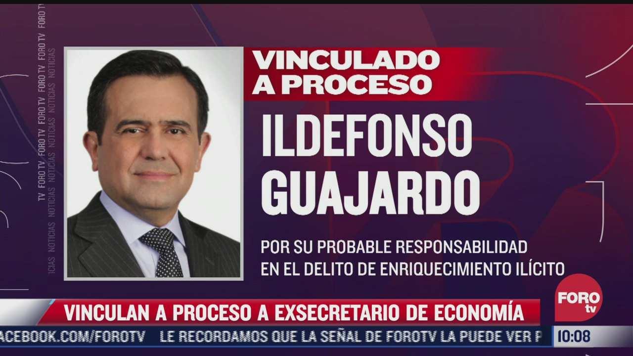 vinculan a proceso a exsecretario de economia ildefonso guajardo