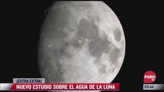 extra extra nuevo estudio sobre el agua de la luna