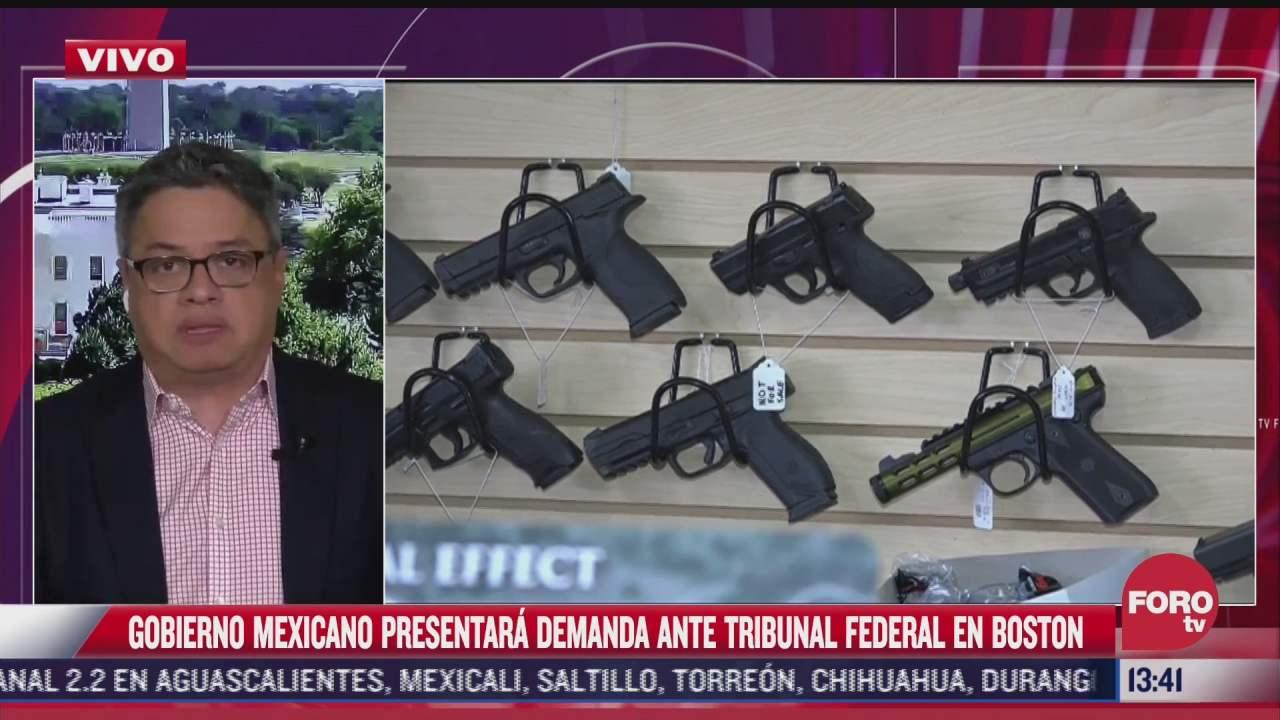 gobierno mexicano presenta demanda historica por trafico ilegal de armas