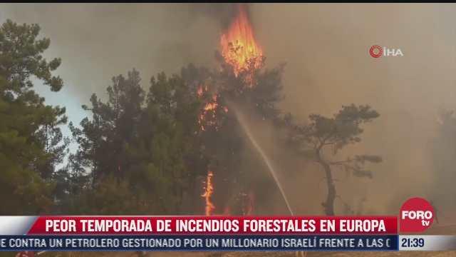 la peor temporada de incendios forestales en europa