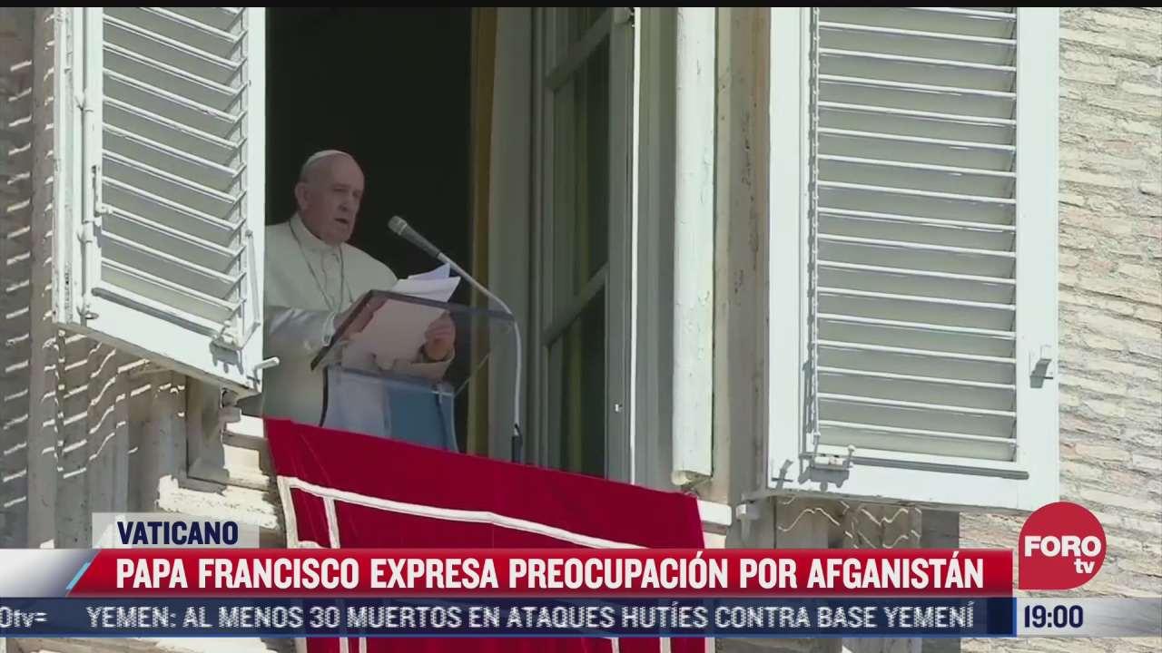 papa francisco rechaza violencia en afganistan