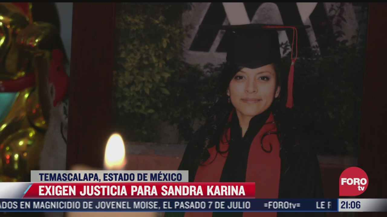 piden justicia por sandra karina victima de presunto feminicidio