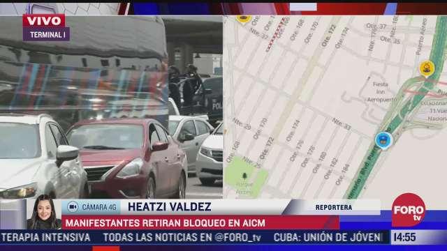 policias federales retiran bloqueo en las inmediaciones del aicm
