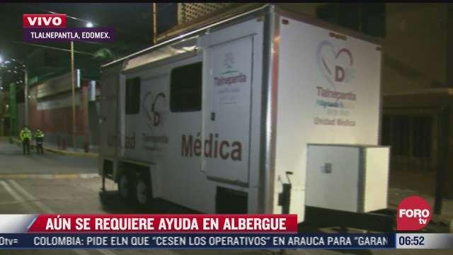 albergues piden medicamentos para damnificados del cerro del chiquihuite