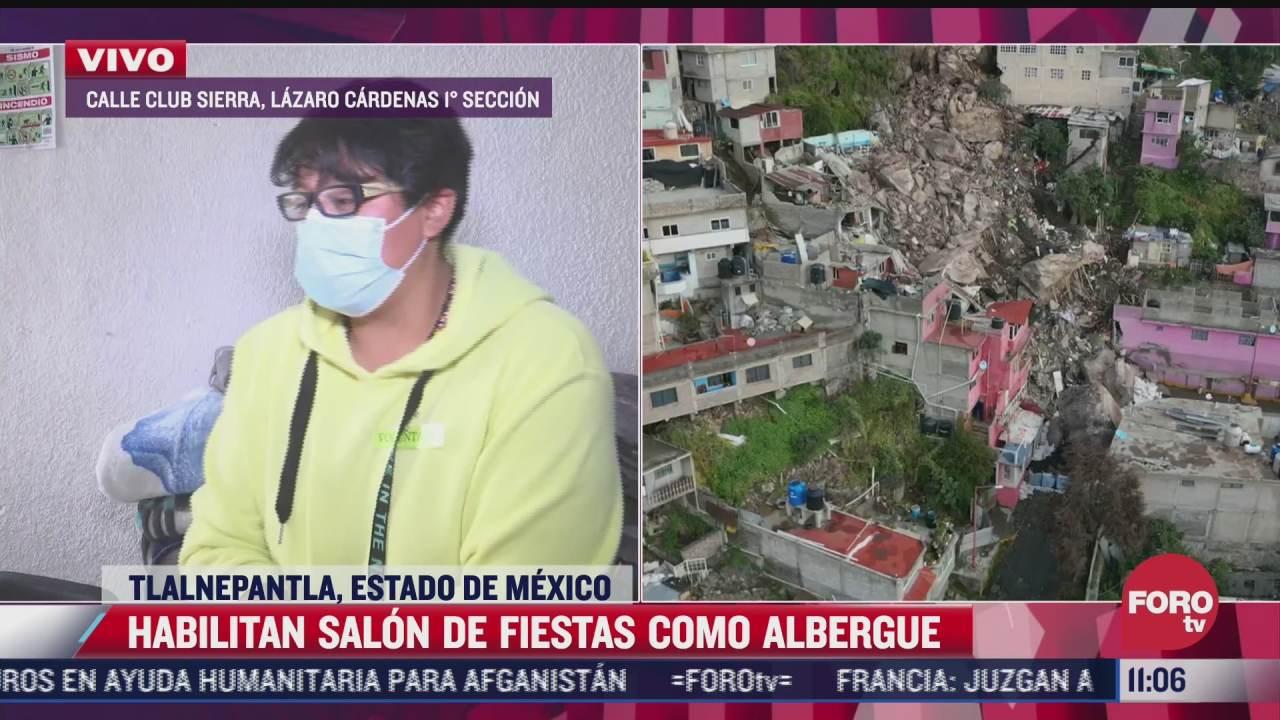 albergues solicitan despensas para ayudar a damnificados del cerro del chiquihuite