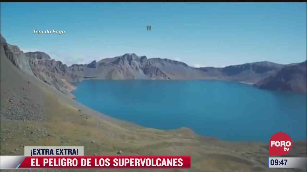 extra extra el peligro de los supervolcanes