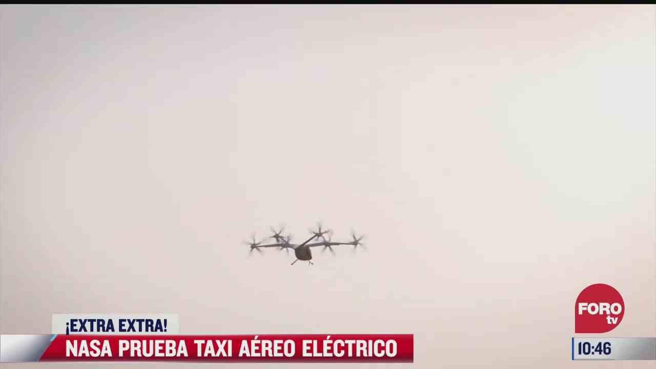 extra extra nasa prueba taxi aereo electrico