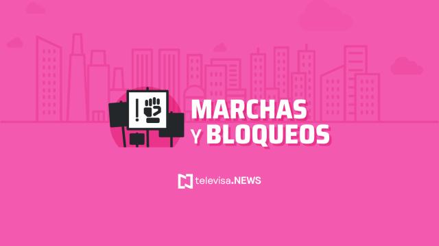 Marchas, bloqueos o manifestaciones