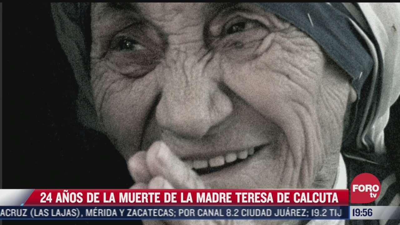 se cumplen 24 anos de la muerte de la madre teresa de calcuta