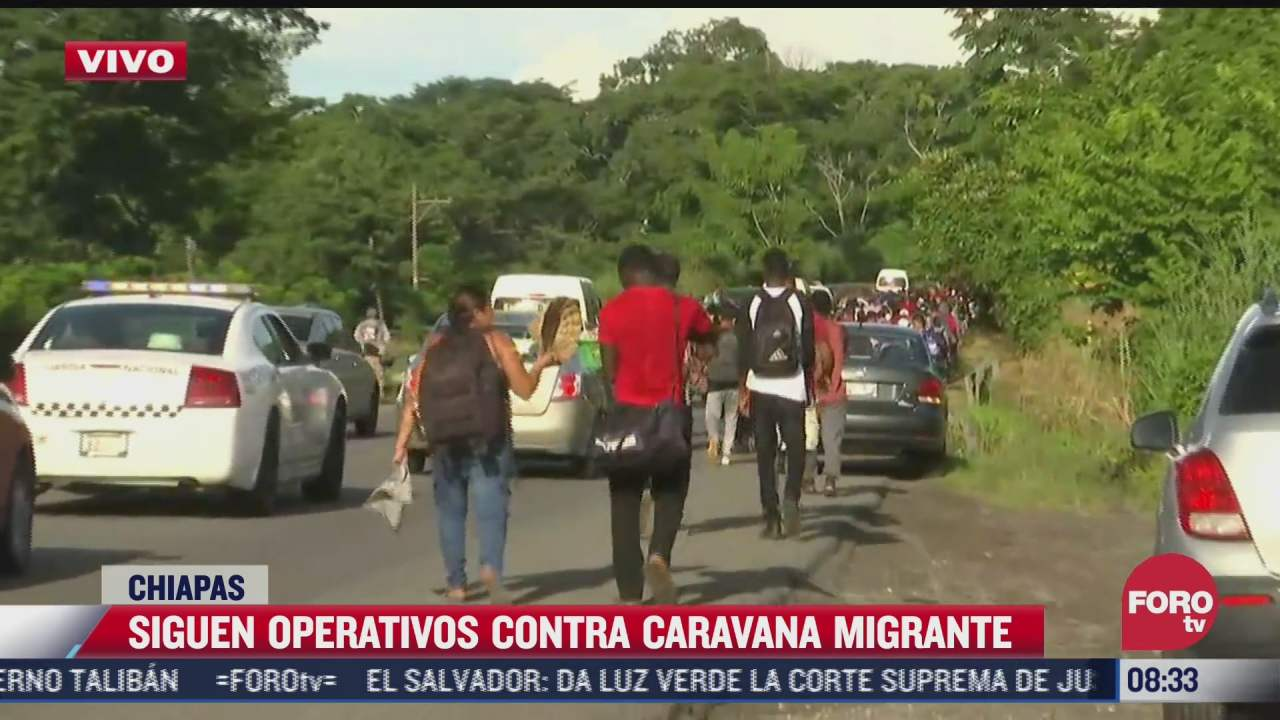siguen operativos contra caravanas migrantes en chiapas