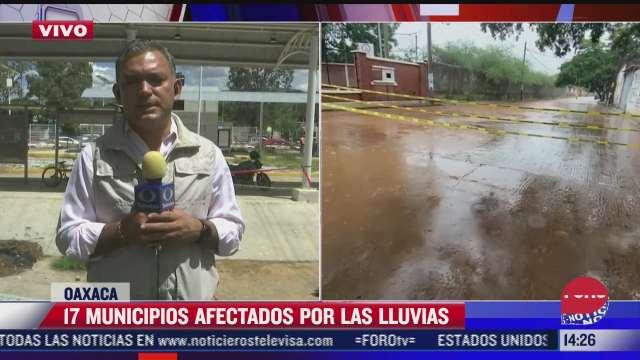 suman 17 municipios afectados por las lluvias en oaxaca