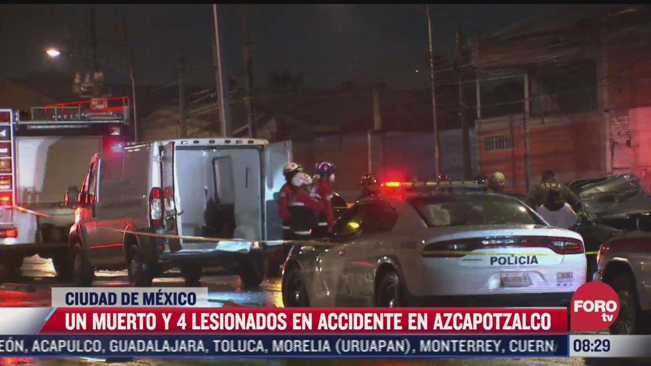 un muerto y 4 lesionados en accidente en alcaldia azcapotzalco cdmx
